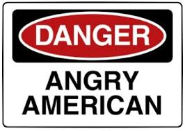 Danger... Angry American
